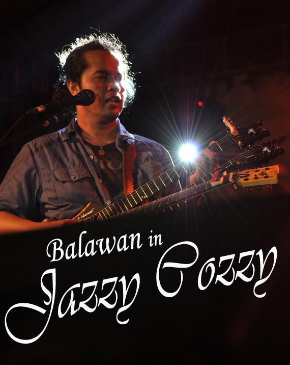 Balawan in Jazzy Cozzy