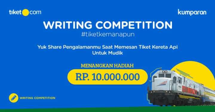 Tulisan ini diikutsertakan Writing Competition #tiketkemanapun yang diadakan oleh tiket.com dan kumparan.