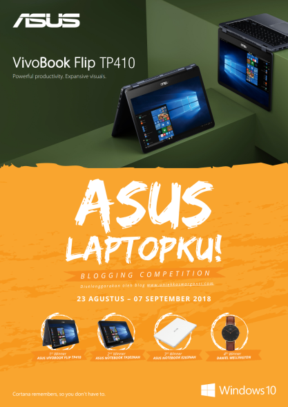 Artikel ini diikutsertakan Blogging Competition berjudul Asus Laptopku oleh uniekkaswarganti.com.
