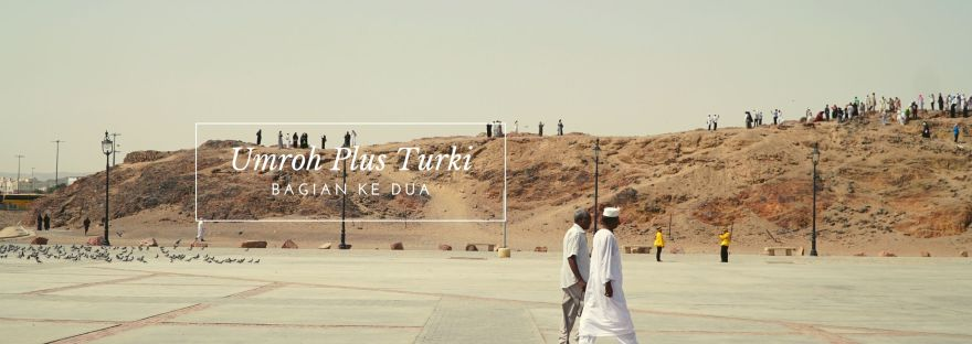 Travel Vlog Series Umroh Plus Turki
